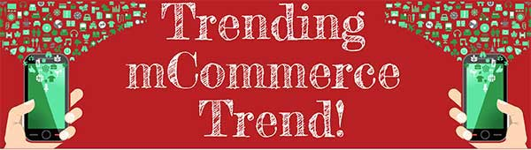 mCommerce Trends