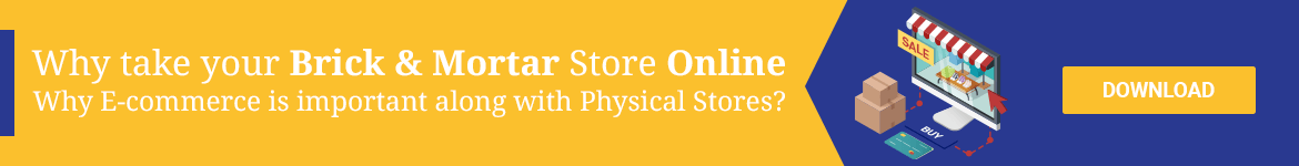 Why take your Brick & Mortar Store Online