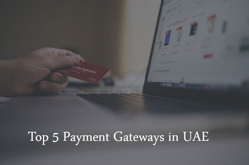 Top 5 Payment Gateways in UAE - mobicommerce