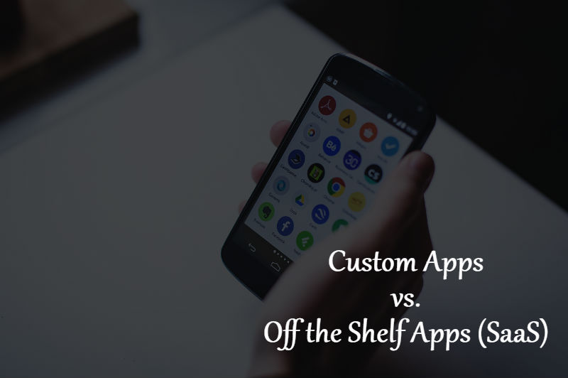 Custom Apps Over Off The Shelf Apps SaaS - MobiCommerce