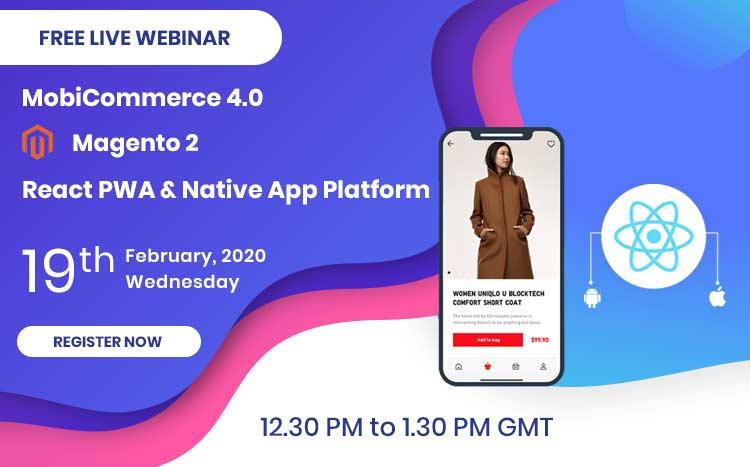 Live-Webinar-MobiCommerce4.0–Magento2-React-Native-Mobile-App-Solution