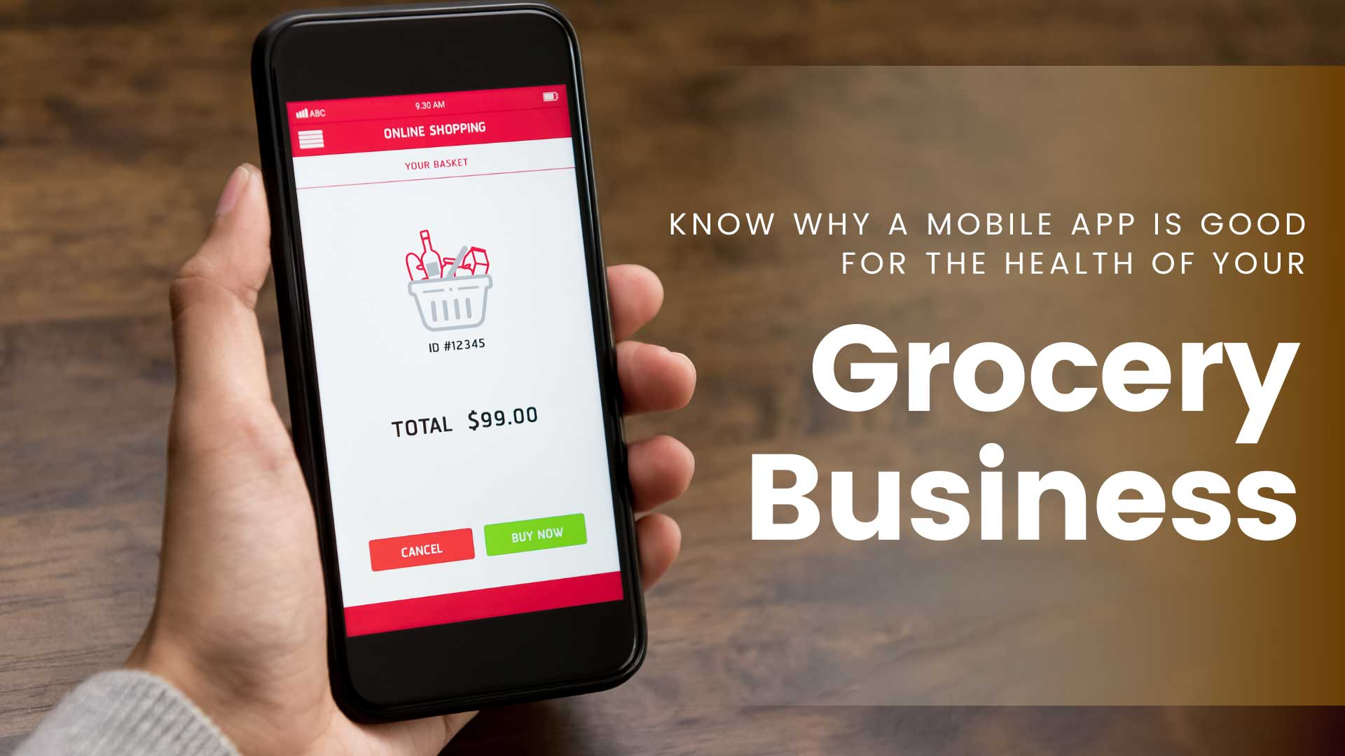 Know Why a Mobile App is Good for The Health of Your Grocery Business