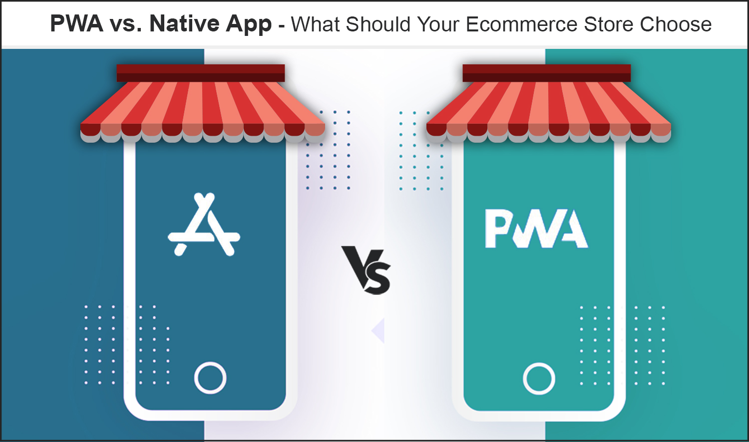 01- PWA vs Native App which is better?