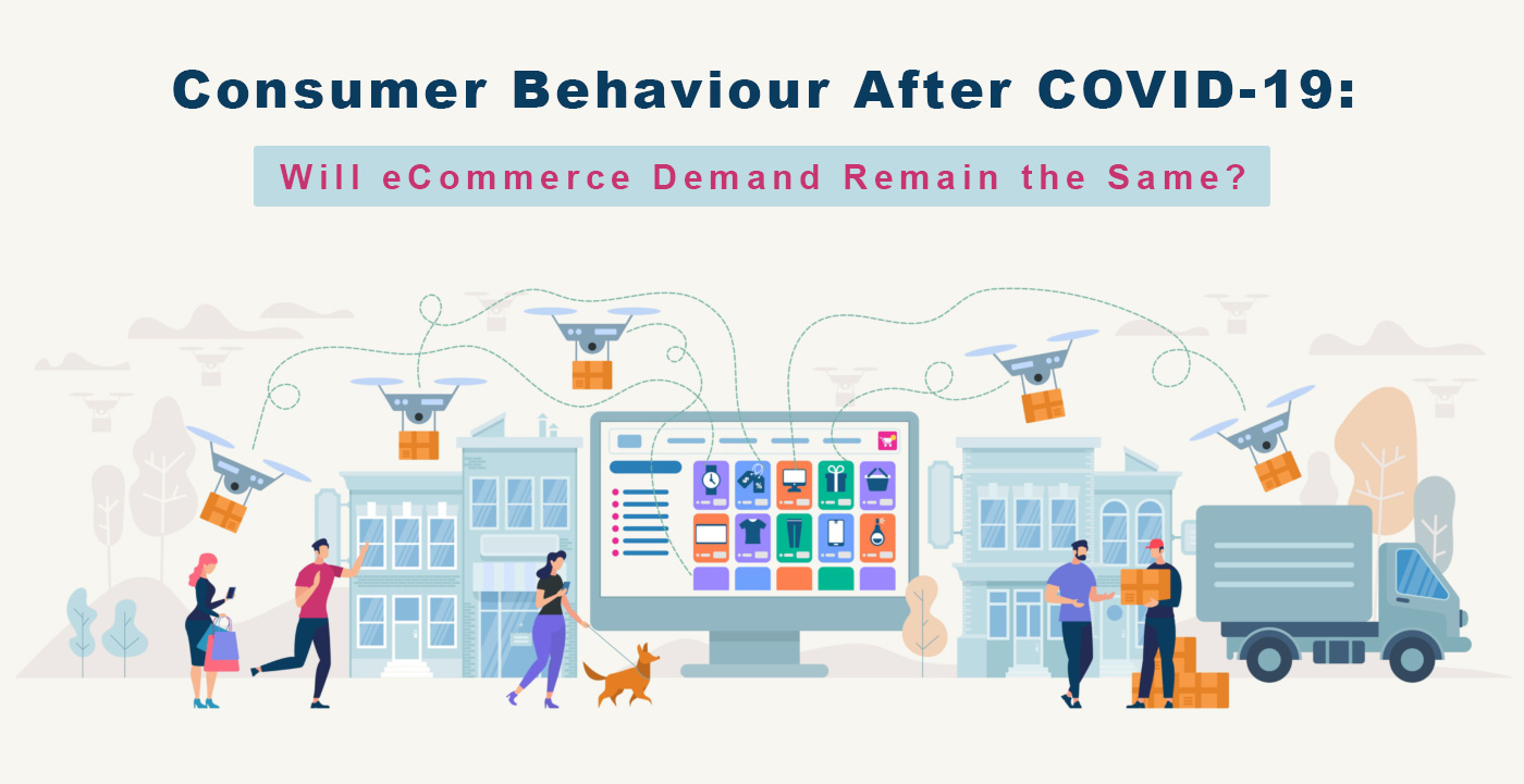 Consumer Behaviour after COVID