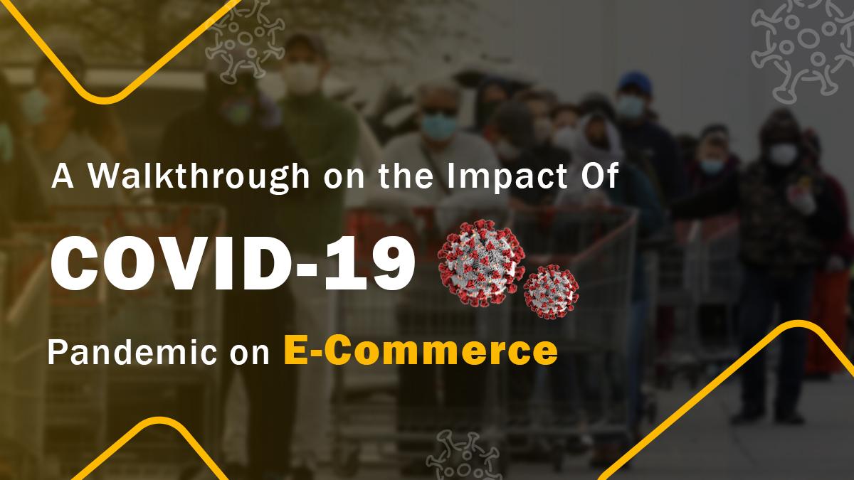 Impact of COVID on eCommerce market